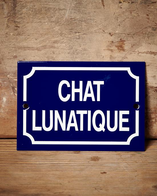 Chat Lunatique enamel sign